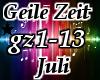 Geile Zeit/  Juli