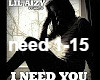 Lil Aizy - I Need You