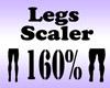 Legs Scaler 160%