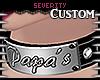 *S Papa's CUSTOM Collar