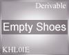 K empty shoes