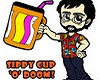 Sippy Cup of DOOM
