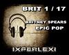 BRITNEY SPEARS/ EPIC POP