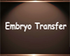 CG Embryo Transfer Sign