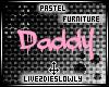 .L. Pastel Daddy Sign v1