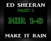 Ed Sheeran-Make It Rain1