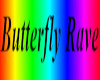 Butterfly Rave Nite Club