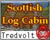 Scottish Log Cabin