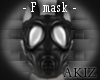 ]Akiz[ W GasMask * F