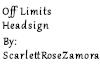 Off Limits Headsign