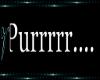 !V* B Purrr Sign