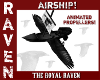 AIRSHIP THE ROYAL RAVEN!