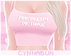 🌠2Pretty 2Think Pink