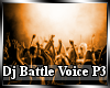 Dj Battle Voice P3