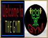 ~H~Gym and Welcome Sign
