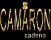 CAMAR0N CADENA