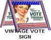 VOTE SIGN VINTAGE