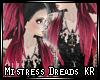 []Mistress' Dreads KR