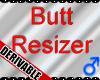 *M* DERIV- Butt Resizer
