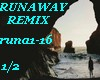 RUNAWAY- Remix