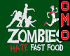 oMo Zombie Fast Food