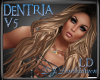 [LD] DENTRIA v5