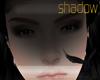 SHADOW FACE .