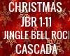 JINGLE BELL ROCK CASCADA