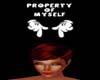 Property Of Myself Sign