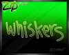 Rax | Whiskers