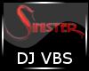 SINISTER DJ VBS