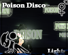 [Hie] Poison Disco Light