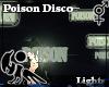 [Hie] Poison Disco Light