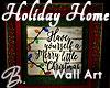 *B* Holiday Home Art
