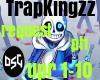 Trapkingzz-upriseing ot1