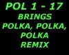 Brings ~ Polka ~ Remix