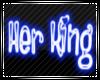 Neon Her King