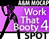 Work That Booty 4 - SPOT