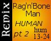 RagNBoneMan HUMAN