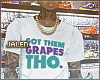 ز  Them Grapes. Tee