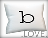 .LOVE. Letter b Pillo