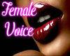 female voicebox^^