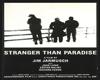 """Stranger Than Paradise"""