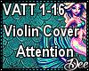 Violin: Attention