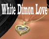 White Dimon Love