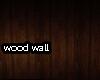 [B] Wood Wall