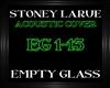 StoneyLarue~EmptyGlass