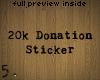5. 20k Donation Sticker
