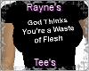 [R] God Thinks Shirt