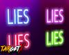 ✘ Lies | Neon